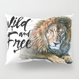 Lion Wild and Free Pillow Sham