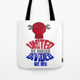 Collective Bargaining Pro Labor Union Worker Protest Light Tote Bag