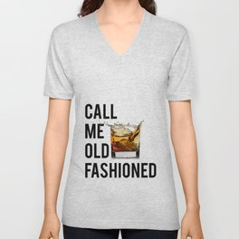 Call Me Old Fashioned Print,BarDecorations,Party Print,Printable Art,Alcohol Gift,Old Fashioned,Home Unisex V-Neck