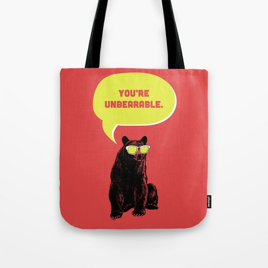 Unbearable Tote Bag