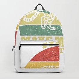 Tigers Make Me Happy You Not So Much Backpack