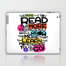 the more you that you read Laptop & iPad Skin