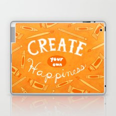 Create Your Own Happiness Laptop & iPad Skin