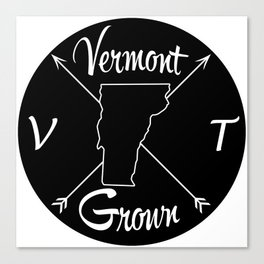 Vermont Grown VT Canvas Print
