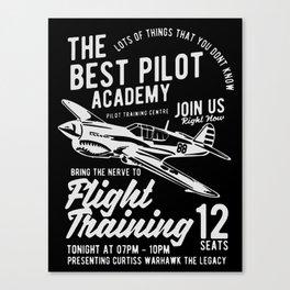 the best pilot academy Canvas Print