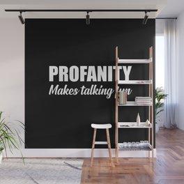 profanity funny quote Wall Mural