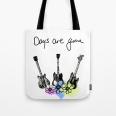 Days are gone Tote Bag