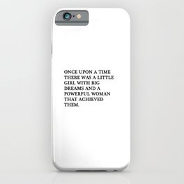 Once upon a time there was a little girl iPhone Case