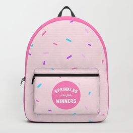 Sprinkles Are For Winners Funny Quote Backpack