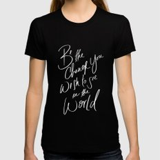 Be the Change LARGE Black Womens Fitted Tee