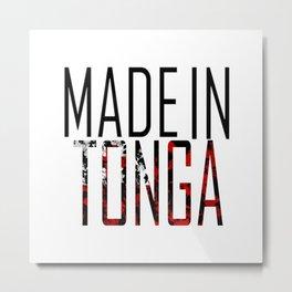 Made in Tonga Metal Print