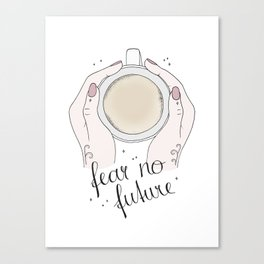 Fear No Future Canvas Print