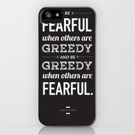 Buffett | Be Fearful When Others Are Greedy | Black iPhone Case