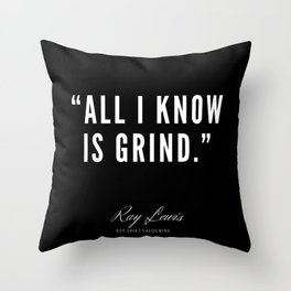 16 | Ray Lewis Quotes 190511 Throw Pillow