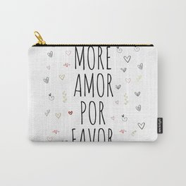 More Amor Carry-All Pouch