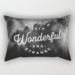 A Place Both Wonderful and Strange Rectangular Pillow