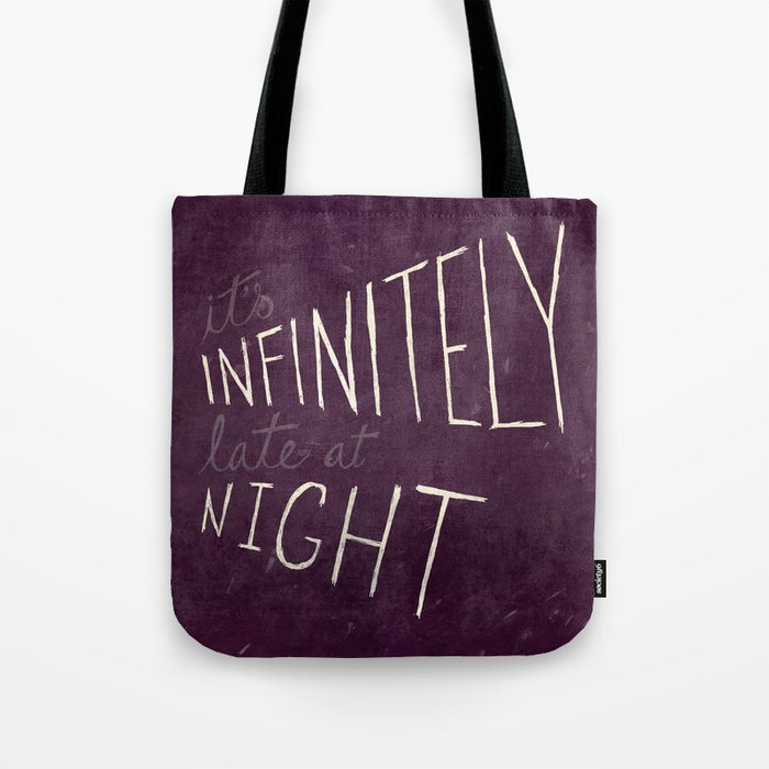 Infinitely Late at Night Tote Bag