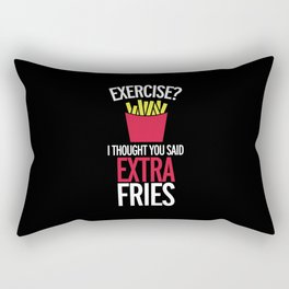 Extra Fries Funny Quote Rectangular Pillow
