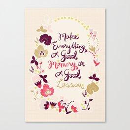 Make Everything Canvas Print