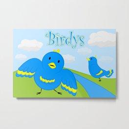 Birdy's 1 Metal Print