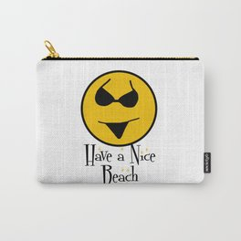 Smiley Bikini Have a Nice Beach Day In White Carry-All Pouch