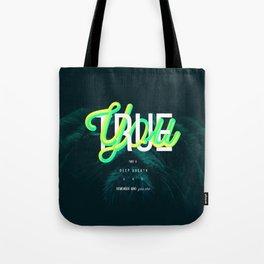 True You Tote Bag
