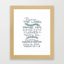 Psalm 117: 1-2 Framed Art Print