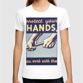Protect Your Hands T-shirt