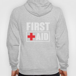 First Aid CPR EMS EMT Gift Hoody