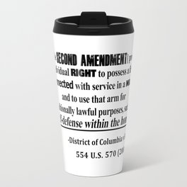 DC v Heller Second Amendment Case Law Travel Mug