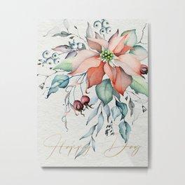 Happy Day – Poinsettia. Flower bouquet Metal Print