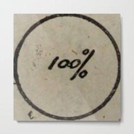 100% Metal Print