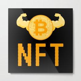 NFT Non-Fungible Token NFTs Funny BTC Metal Print