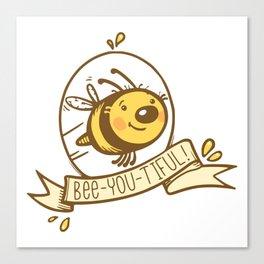 bee-you-tiful! Canvas Print