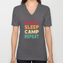 Eat Sleep Camp Repeat Camper Camping Campsite Unisex V-Neck