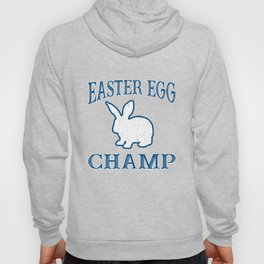 Easter Egg Champ Bunny Pascha Holiday Funny Graphic Hoody