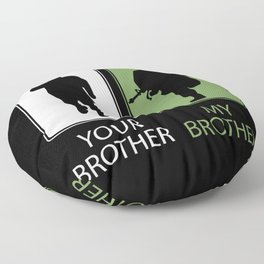 Your Brother - My Brother - Proud Military Floor Pillow