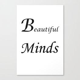 Beautiful minds Canvas Print