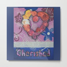 Cherished Metal Print