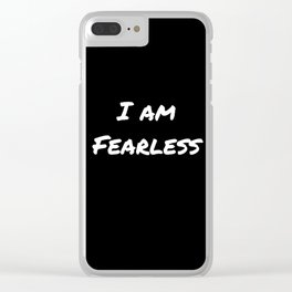 I AM FEARLESS BLACK Clear iPhone Case