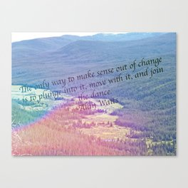 Dance with the Change Canvas Print