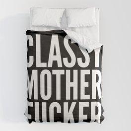 Classy Motherfucker (Black & White) Comforters