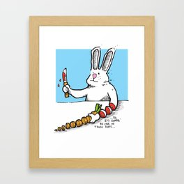 Gonna' Be One Of Those... Framed Art Print