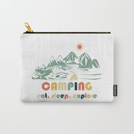 Camping. Eat. Sleep. Explore Carry-All Pouch