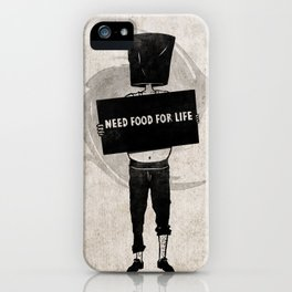 Need Food For Life iPhone Case
