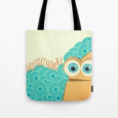 i just get hungry Tote Bag