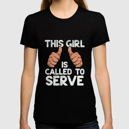 This Girl Is Called To Serve T-shirt