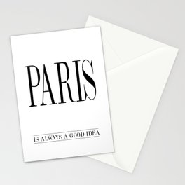 PARIS is always a good idea – Quote Stationery Cards