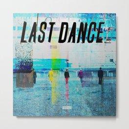 Big Bang Last Dance Metal Print