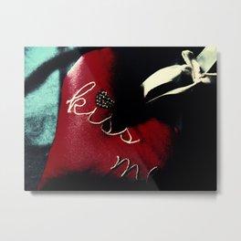Kiss Me (Blood Red) Metal Print